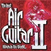 Various Artists : The Best Air Guitar Album in the World......ever! - Volume 2