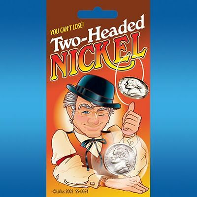 Two Headed Nickel - You Can't Loose The Flip Of The Coin - Double Sided