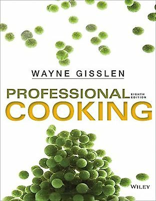 Professional Cooking / Edition 8 by Wayne Gisslen (Hardcover)