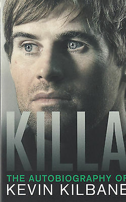Killa: The Autobiography of Kevin Kilbane (Paperback) New Book