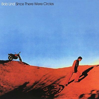 BOB LIND - Since There Were Circles - LP 1971 MAPACHE RECORDS