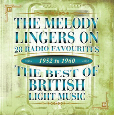 Various Artists : The Melody Lingers On: The Best of British Light Music 1952