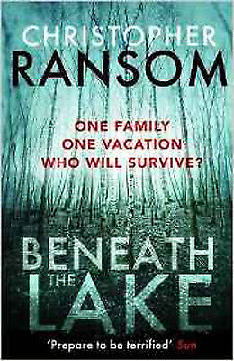 Beneath the Lake, New, Ransom, Christopher Book