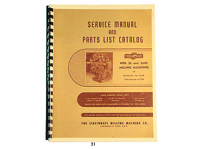 Cincinnati Milling Machine Models 2L and 2MH Service and Parts List Manual *31
