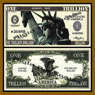 Fantasy $1Trillion Dollars, 2010 Statue of Liberty Unc