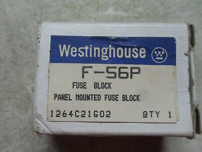 1 New Westinghouse F-56P Panel Mounted Fuse Block (X1-2)