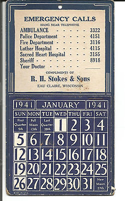 Calendar R.h.stokes Eau Claire, Wis 1941 Emergency Telephone Numbers