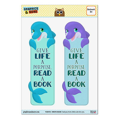Dolphin Give Life a Porpoise Read a Book Set of 2 Glossy Laminated Bookmarks