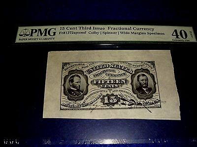 RARE Fr 1272 SPWMF 15 CENT 3rd  ISSUE FRACTIONAL CURRENCY PMG 40 EF NET