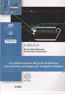 Il Bruco. Bi-Level Rail Underpass For Container Operations