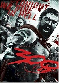 300 ~ WAR CRY 24x36 MOVIE POSTER Gerard Butler Tonight We Dine In Hell