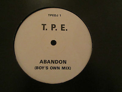 "T.p.e. (That Petrol Emotion) ~ Abandon ~ 1990 Single Sided Big Beat 12"" Boys Own"