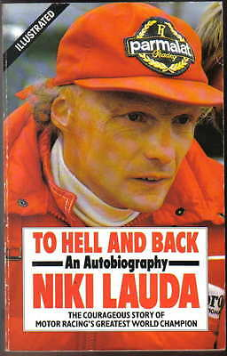 To Hell and Back An Autobiography Niki Lauda Paperback pub. 1987