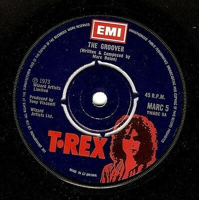 T.REX The Groover Vinyl Record 7 Inch EMI MARC 5 1973