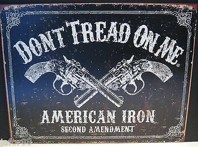 Don't Tread On Me, American Iron-2Nd Amendment Metal Sign, (Apo & Fpo  Welcome)