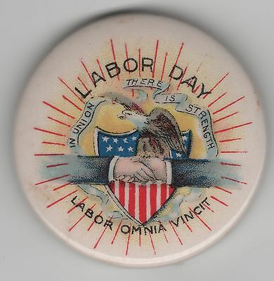 Vintage LABOR DAY Pin! In Union There Is Strength ~ Handshake Eagle Shield