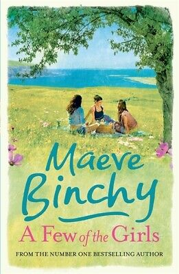 A few of the girls by Maeve Binchy (Paperback)