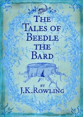 The tales of Beedle the Bard by J.K. Rowling (Hardback)
