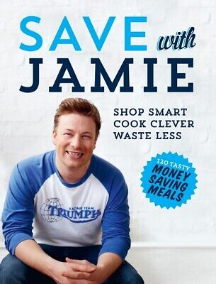 Save with Jamie by Jamie Oliver (Hardback) Incredible Value and Free Shipping!