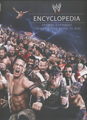 WW encyclopedia.: the definitive guide to WWE by Brian Shields|Kevin