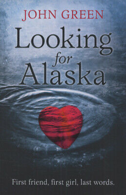 Looking for Alaska by John Green (Paperback)