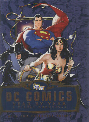 DC Comics: year by year : a visual chronicle by Alan Cowsill (Hardback)