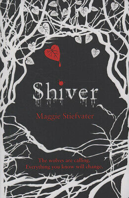 Shiver by Maggie Stiefvater (Paperback)