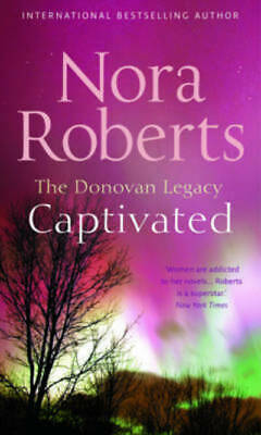 The Donovan legacy: Captivated by Nora Roberts (Paperback)