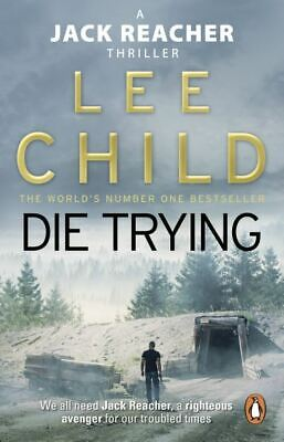 A Jack Reacher thriller: Die trying by Lee Child (Paperback)