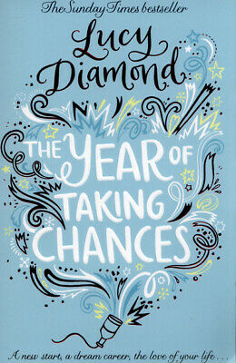 The year of taking chances by Lucy Diamond (Paperback)