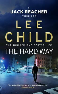 A Jack Reacher thriller: The hard way by Lee Child (Paperback)