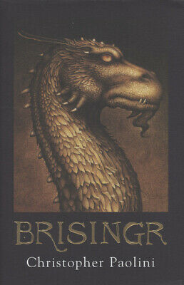 Inheritance: Brisingr, or, The seven promises of Eragon Shadeslayer and Saphira