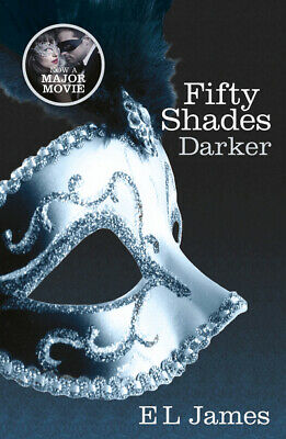 The fifty shades triology: Fifty shades darker by E L James (Paperback)