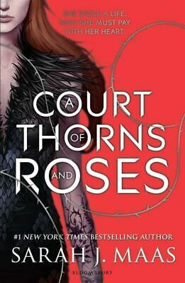 A court of thorns and roses by Sarah J. Maas (Paperback)