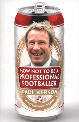 How not to be a professional footballer by Paul Merson (Paperback)