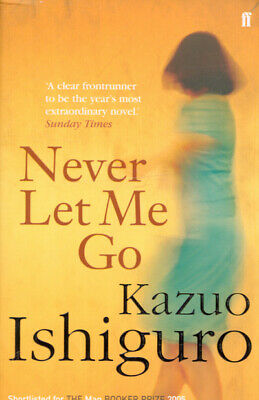 Never let me go by Kazuo Ishiguro (Paperback)