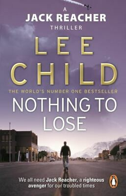 Nothing to lose by Lee Child (Paperback)