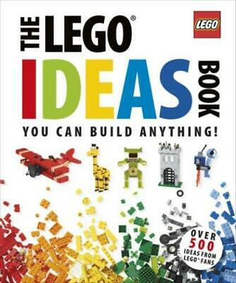 The LEGO ideas book: you can build anything! by Daniel Lipkowitz (Hardback)