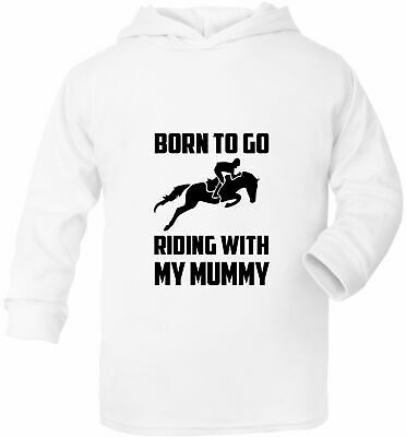 Born To Go Riding With Mummy Pony Baby Hoodie Present Gift 0 - 2 Years