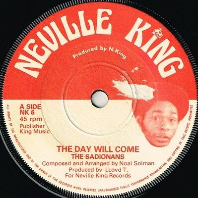 """neville king 7"""" : SADONIANS-the day will come  (hear)"""