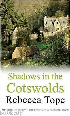 Shadows in the Cotswolds by Rebecca Tope, Book, New (Paperback)