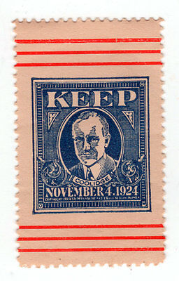 Keep Calvin Coolidge November 4, 1924 SINGLE Election Promotional Stamp!