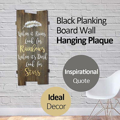 Black Planking Board Wooden Wall Hanging Plaque/Sign With Inspirational Quote