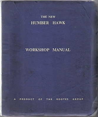 Humber Hawk Series 1-IV original Workshop Manual No. 115 1964