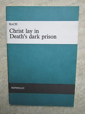 "Bach Vocal Score ""Christ lay in Death's dark prison"" published Novello"