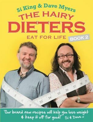 The Hairy Dieters: eat for life by Hairy Bikers (Paperback) Fast and FREE P & P