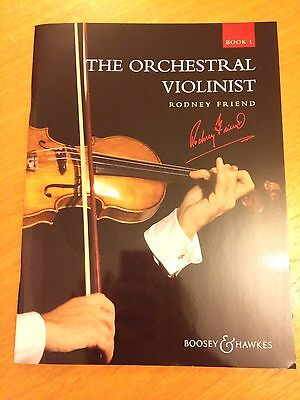 The Orchestral Violinist Book 1 By Rodney Friend *NEW*