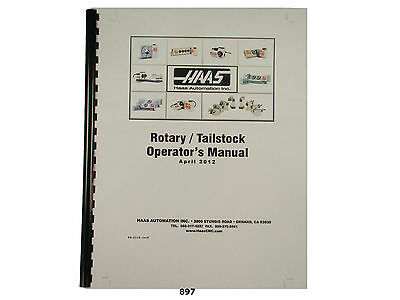 Haas  Rotary Tailstock  Operators  Manual and Parts List  *897