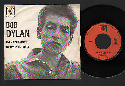 "7"" BOB DYLAN LIKE A ROLLING STONE / POSITIVELY 4th STREET ITALY 1965 CBS 1896"