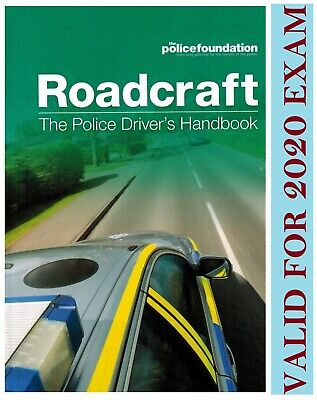 ROADCRAFT The Police Drivers Handbook Police Foundation*PlcBk
